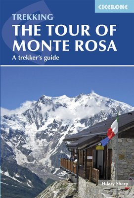 Cicerone - Tour of Monte Rosa