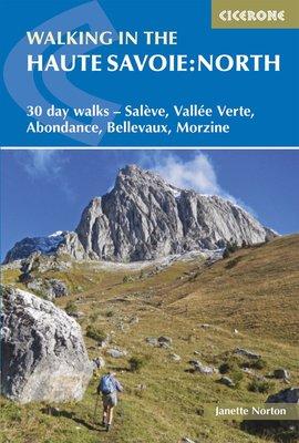 Cicerone - Walking in the Haute Savoie north