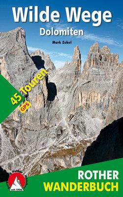 Rother - Wilde Wege Dolomiten