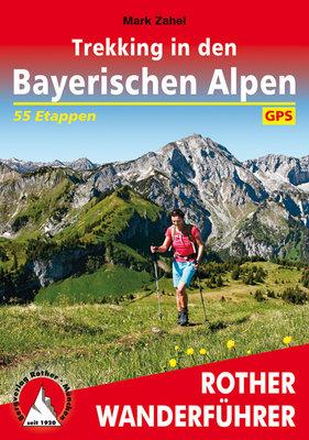Rother - Trekking in den Bayerischen Alpen