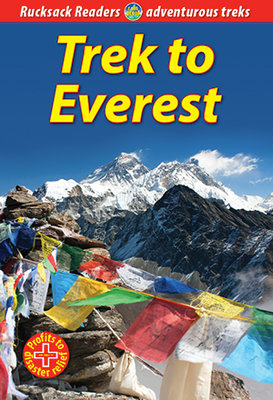 Rucksack Readers - Trek to Everest