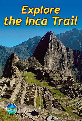 Rucksack Readers - Explore the Inca Trail