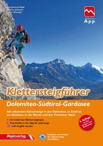 Alpinverlag - Klettersteigführer Dolomiten - Südtirol - Gardasee