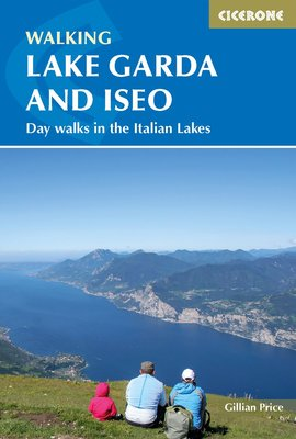 Cicerone - Walking Lake Garda and Iseo