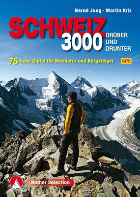 Rother - Schweiz - 3000 drüber und drunter