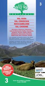 Fraternali - 3 Val Susa, Val Cenischia, Rocciamelone, Val Chisone