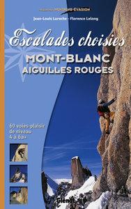 Glenat - Escalades choisies Mont-Blanc, Aiguilles Rouges