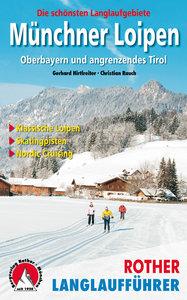 Rother - Langlaufführer Münchner Loipen