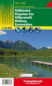 F&B - WK 238 Jauntal-Klopeiner See-Völkermarkt-Bleiburg-Steiner Alpen