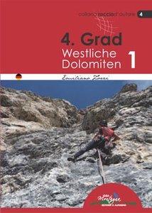 Idea Montagna - 4. Grad Westliche Dolomiten 1