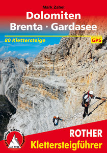 Rother - Klettersteigführer Dolomiten - Brenta - Gardasee