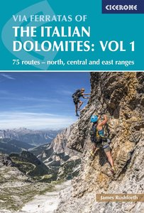 Cicerone - Via ferratas of the Italian Dolomites: Vol. 1