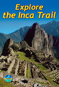 Rucksack Readers - Explore the Inca Trail